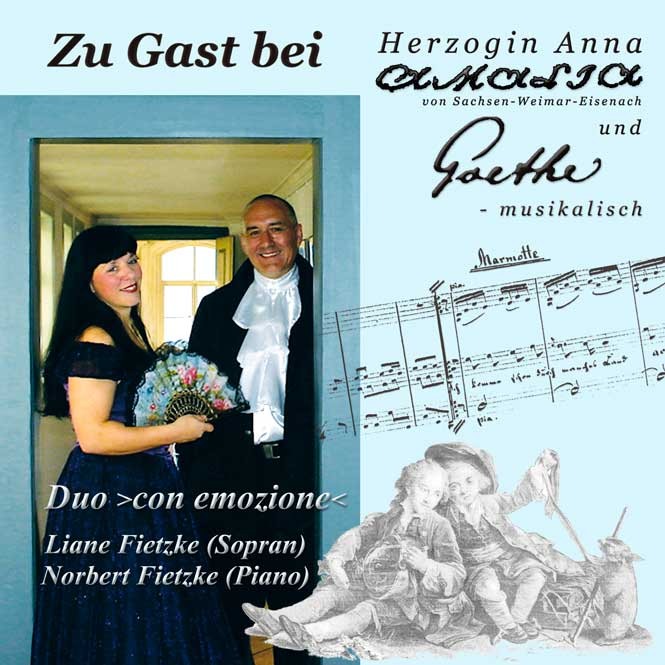 Zu Gast bei Anna Amalia und Goethe - Duo ›con emozione‹